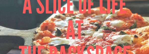 A Slice Of Life at The Backspace